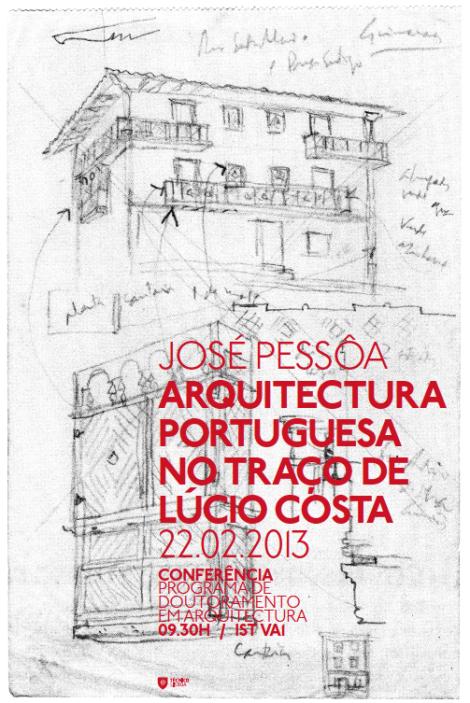 José Pessôa . Arquitectura Portuguesa no traço de Lúcio Costa