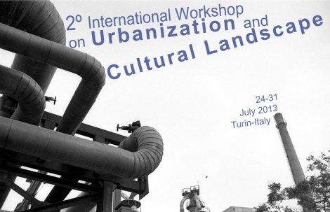 2º International Workshop on Urbanization and Cultural Landscape