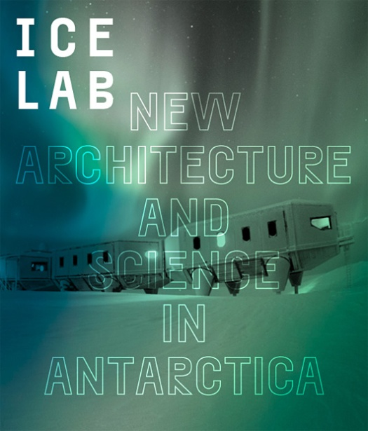 ice_lab_new_architecture_and_science_in_antarctica